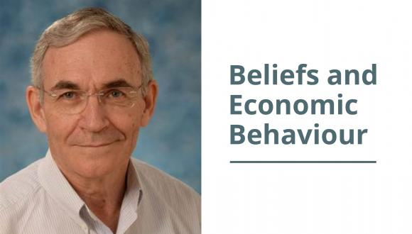 Beliefs and Economic Behaviour - A Research Conference in Honour of Dov Samet