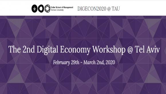 The 2nd Digital Economy Workshop @ Tel Aviv